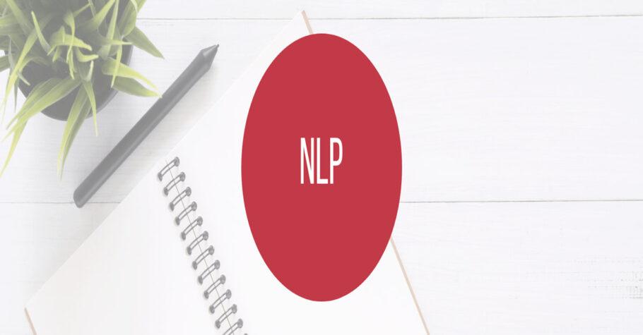 NLP'nin Temel Varsayımları ve NLP İlkeleri